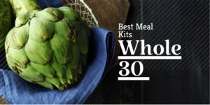 Whole 30 Diet meal kits