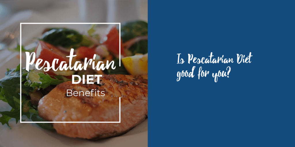 Pescatarian benefits