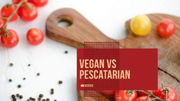 Vegan vs Pescatarian