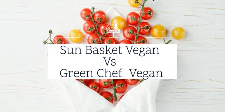 Sun Basket vegan vs Green Chef vegan (1)