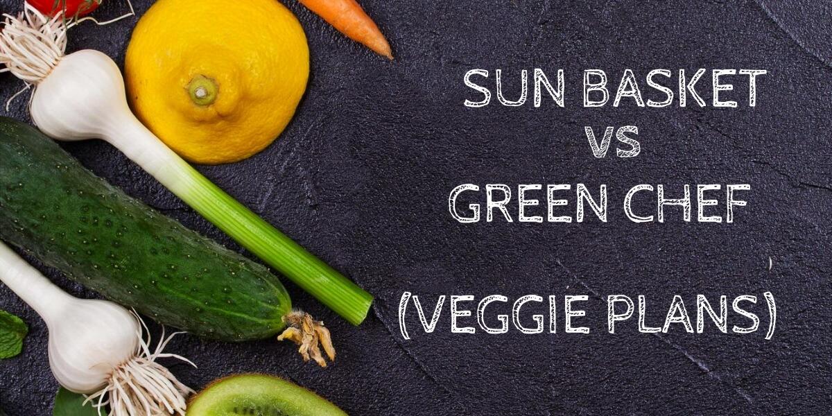 Sun Basket Vegetarian vs Green Chef Vegetarian