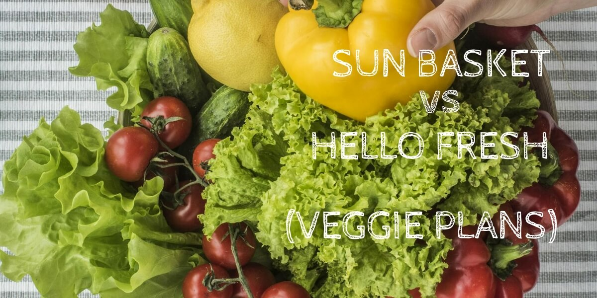 Sun Basket Vs Hello Fresh Vegetarian Meal Kits